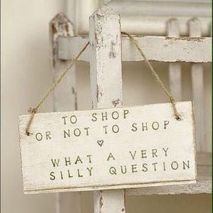 To shop or not to shop...